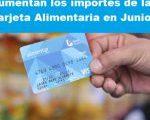 Nuevo aumento para la tarjeta alimentaria Junio